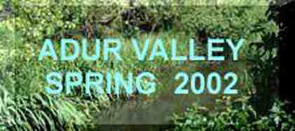 Adur Valley Nature Notes  April - June 2002